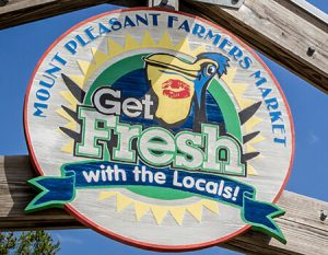 Mount Pleasant, SC Farmers Market sign: Get Fresh with the Locals